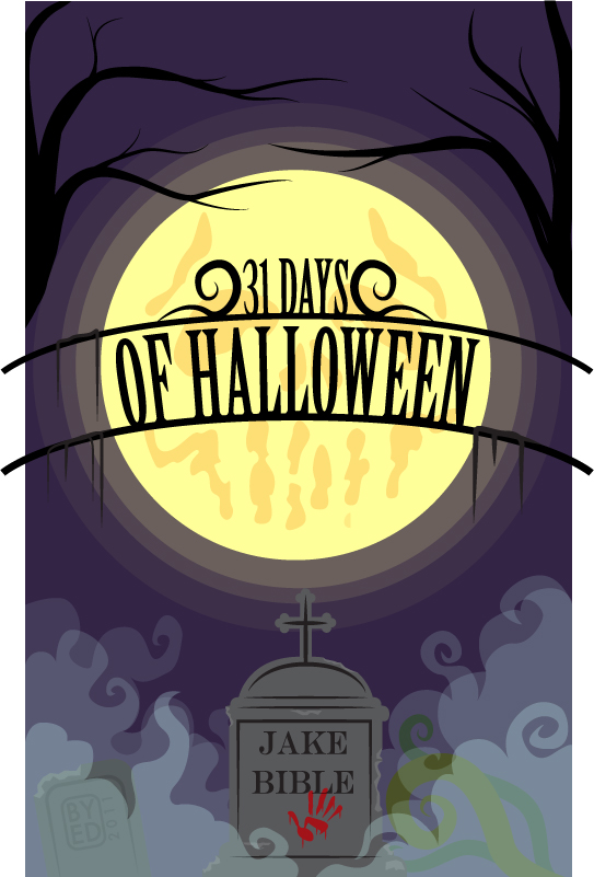 31 Days of Halloween | Jake Bible Fiction