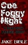 OneFoggyNight