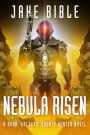 New Novel! New Roak! Nebula Risen is here!