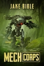 New Novel Release: Mech Corps!