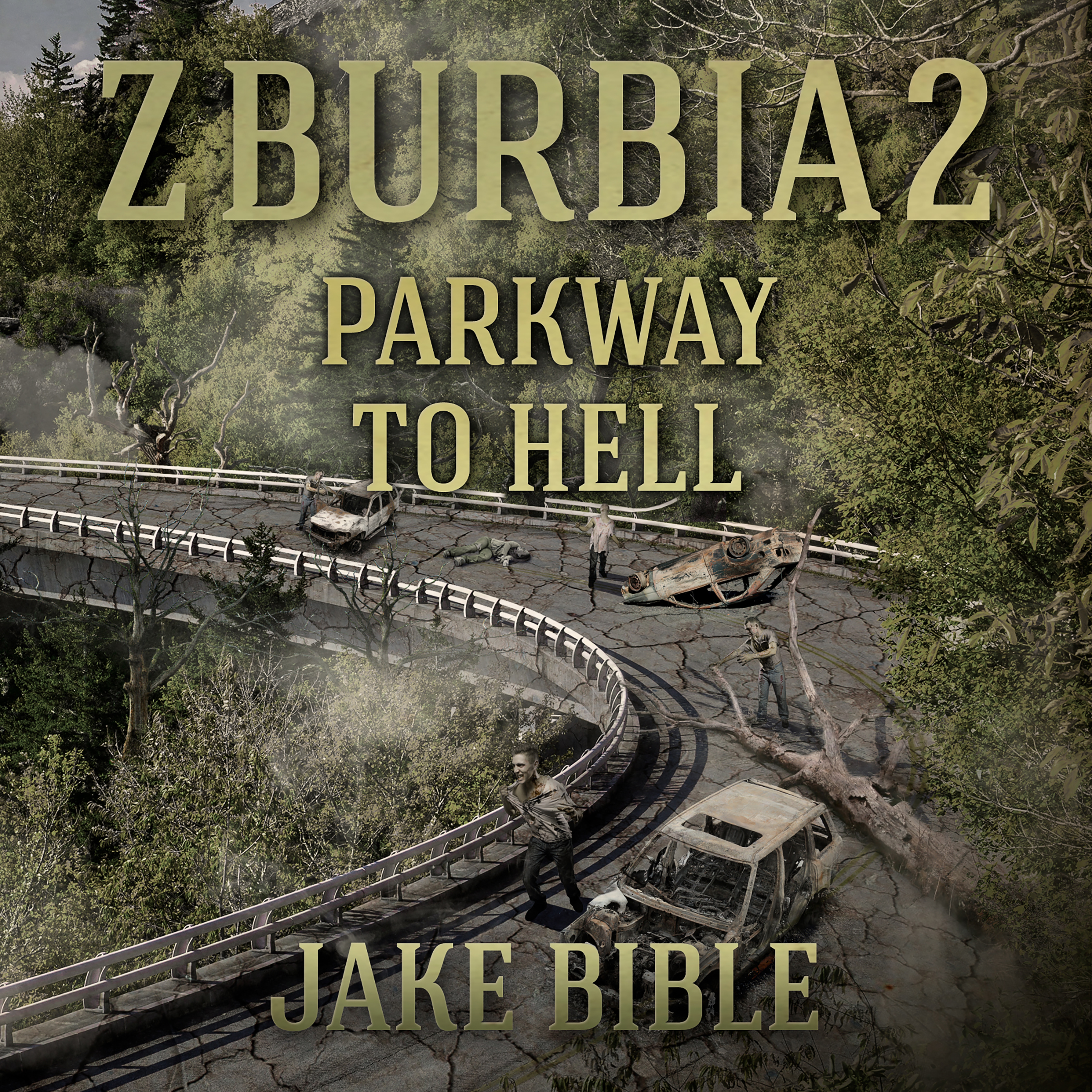 Z-Burbia 2: Parkway To Hell | Jake Bible Fiction